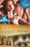 Gold Coast Angels: Bundle of Trouble / Gold Coast Angels: How to Resist Temptation