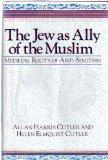 Jew as Ally of the Muslim