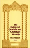 Making of Jewish and Christian Worship