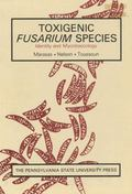 Toxigenic Fusarium Species: Identity and Mycotoxicology