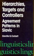 Hierarchies, Targets and Controllers: Agreement Patterns in Slavic - Greville Corbett - Hard...
