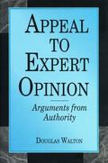 Appeal to Expert Opinion Arguments from Authority