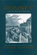 Romney And Other New Works About Philadelphia