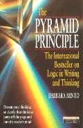 Pyramid Principle: The International Bestseller on Logic in Writing and Thinking