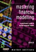 Mastering Financial Modeling A Practitioner's Guide to Applied Corporate Finance