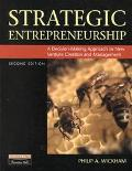 Strategic Entrepreneurship A Decision-Making Approach to New Venture Creation and Management