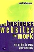 Small Business Websites That Work Get Online to Grow Your Company
