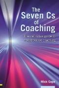 Seven Cs of Coaching The Definitive Guide to Collaborative Coaching
