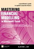 Mastering Financial Modelling in Microsoft Excel: A practitioner's guide to applied corporat...