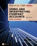 FT Guide to Using and Interpreting Company Accounts (4th Edition) (Financial Times Series)