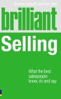 Brilliant Selling: What the best salespeople know, do and say