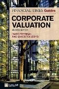 The Financial Times Guide to Corporate Valuation (Financial Times Guides)