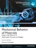 Mechanical Behavior of Materials. Norman E. Dowling (International Version)