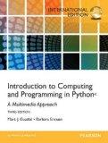 Introduction to Computing and Programming in Python: A Multimedia Approach.