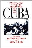 Cuba Twenty-Five Years of Revolution, 1959-1984