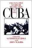 Cuba: Twenty-Five Years of Revolution, 1959-1984