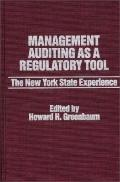 Management Auditing As a Regulatory Tool The New York State Experience
