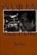 Satyajit Ray A Study of His Films