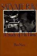 Satyajit Ray A Study of His Films