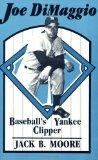 Joe Dimaggio Baseball's Yankee Clipper