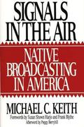 Signals in the Air Native Broadcasting in America