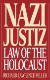 Nazi Justiz Law of the Holocaust