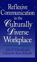 Reflexive Communication in the Culturally Diverse Workplace