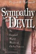 Sympathy for the Devil The Emmanuel Baptist Murders of Old San Francisco
