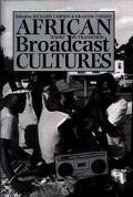 African Broadcast Cultures Radio in Transition