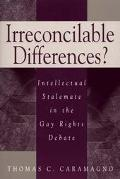 Irreconcilable Differences? Intellectual Stalemate in the Gay Rights Debate