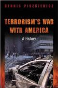 Terrorism's War With America A History