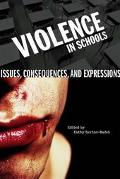 Violence In Schools Issues, Consequences, And Expressions