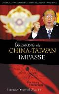 Breaking the China-Taiwan Impasse