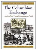 Columbian Exchange Biological and Cultural Consequences of 1492