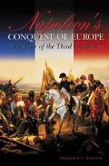 Napoleon's Conquest Of Europe The War Of The Third Coalition