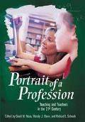 Portrait Of A Profession Teaching And Teachers In The 21st Century