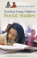 Teaching Young Children Social Studies