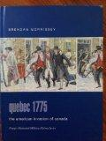 Quebec 1775: The American Invasion of Canada (Praeger Illustrated Military History)