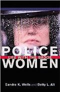 Police Women Life With the Badge