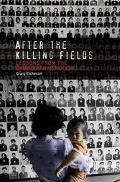 After the Killing Fields Lessons from the Cambodian Genocide