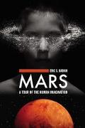 Mars A Tour Of The Human Imagination