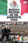 Mexico's Military on the Democratic Stage
