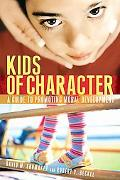 Kids of Character A Guide to Promoting Moral Development