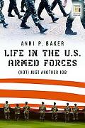 Life in the Us Armed Forces (Not) Just Another Job