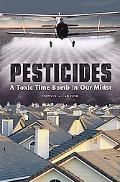 Pesticides A Toxic Time Bomb in Our Midst