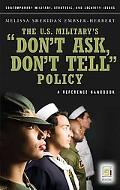 U. S. Military's Don't Ask, Don't Tell Policy