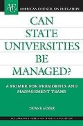 Can State Universities Be Managed? A Primer for Presidents and Management Teams