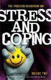Praeger Handbook on Stress and Coping