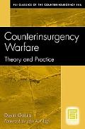 Counterinsurgency Warfare Theory and Practice.