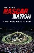 NASCAR Nation: A History of Stock Car Racing in the United States